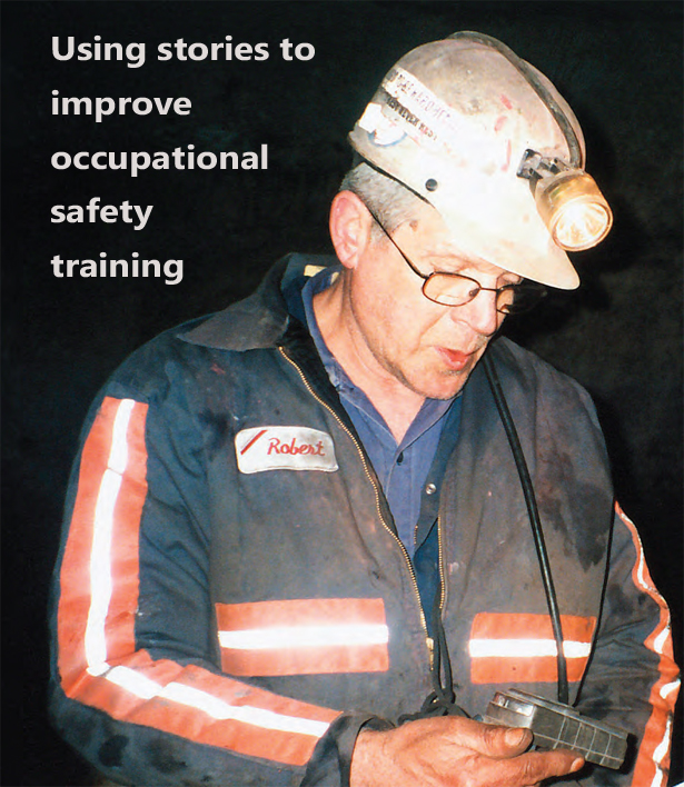 Picture of a male miner: Using stories to improve occupational safety training