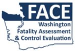 FACE: washington fatality assessment and control evaluation