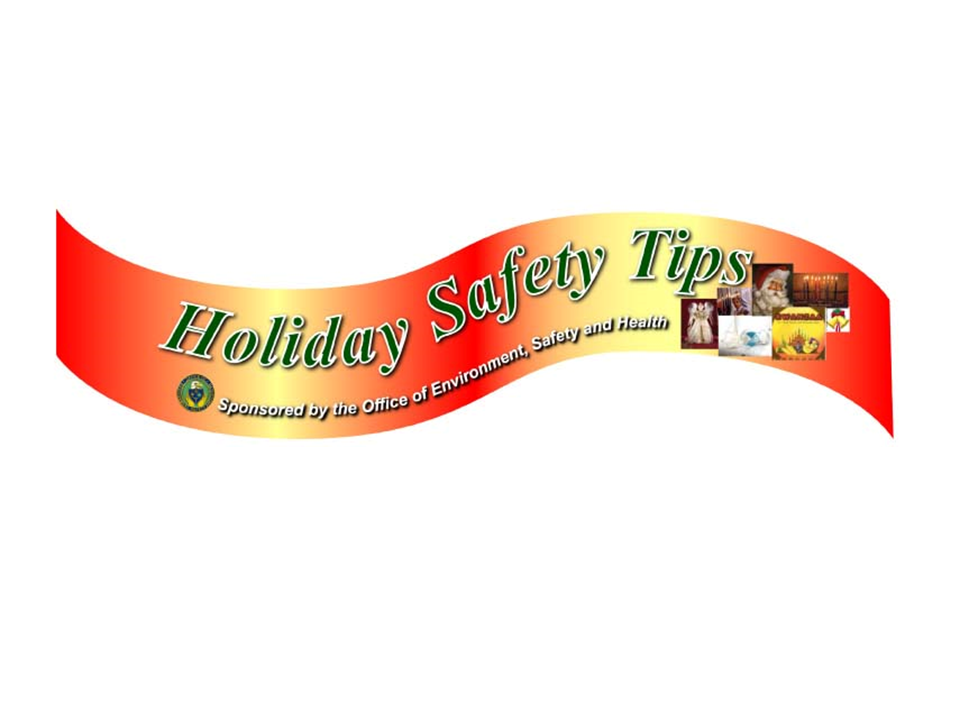eLCOSH : Holiday Safety Tips